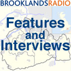 Brooklands Radio Features and Interviews